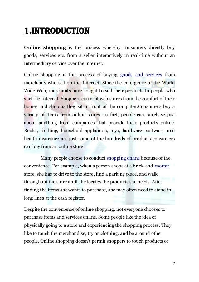 1.INTRODUCTIONOnline shopping is the process whereby consumers directly buygoods, services etc. from a seller interactivel...