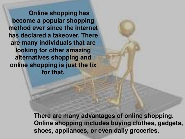 disadvantages to online shopping Access a global market an online service allows your customers to buy your goods and services directly over the internet what are the advantages of selling online what are the disadvantages of selling online how do i set up an online shopping facility what costs should i consider when i am preparing to sell online.