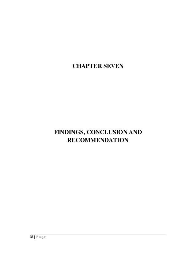 33 | P a g e CHAPTER SEVEN FINDINGS, CONCLUSION AND RECOMMENDATION