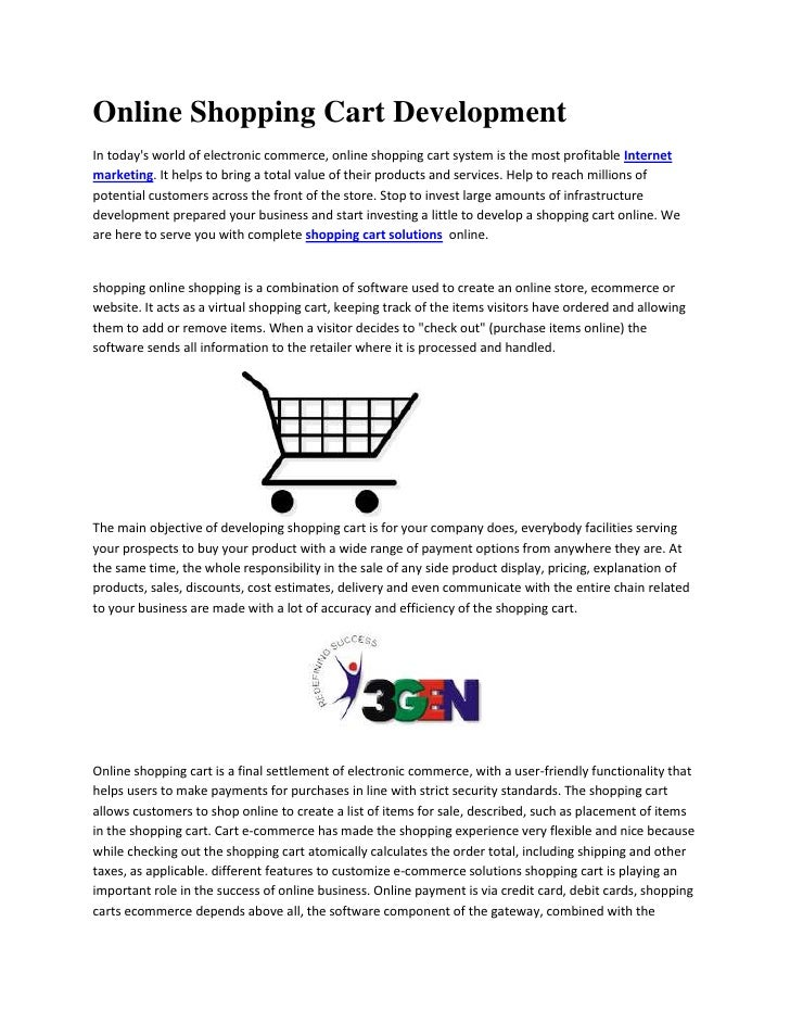 Online Shopping Cart DevelopmentIn todays world of electronic commerce, online shopping cart system is the most profitable...