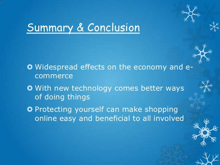 conclusion online shopping It has been proposed that customers are attracted towards the low prices, and with the availability of online retail shopping,  conclusion in light of the.