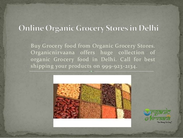 Buy Grocery food from Organic Grocery Stores. Organicnirvaana offers huge collection of organic Grocery food in Delhi. Cal...
