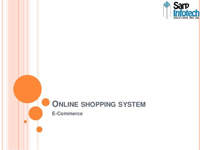 ONLINE SHOPPING SYSTEM E-Commerce