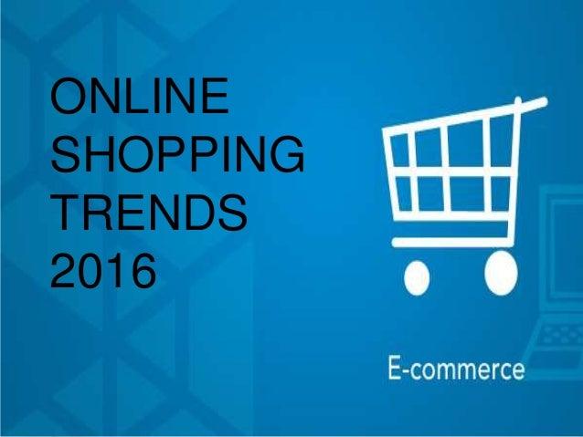 online shopping trends 2016. Black Bedroom Furniture Sets. Home Design Ideas