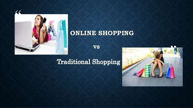 Differences Between Online and Traditional Shopping