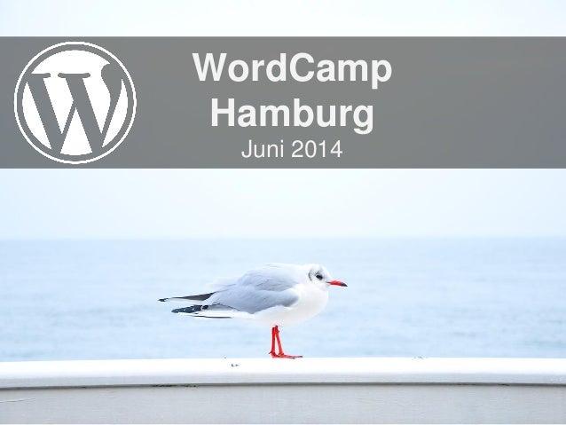 WordCamp Hamburg Juni 2014