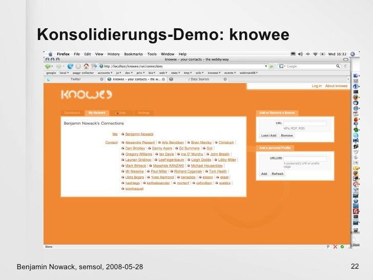 Konsolidierungs-Demo: knowee     Benjamin Nowack, semsol, 2008-05-28   22