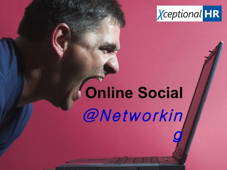 Online Social @Networking