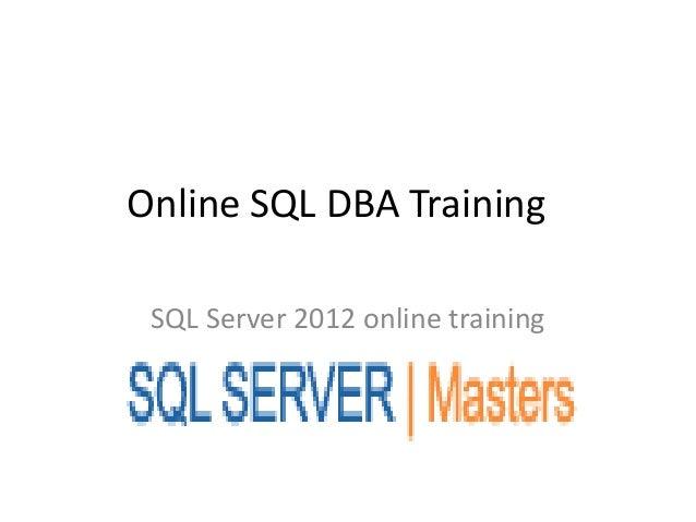 Online SQL DBA TrainingSQL Server 2012 online training