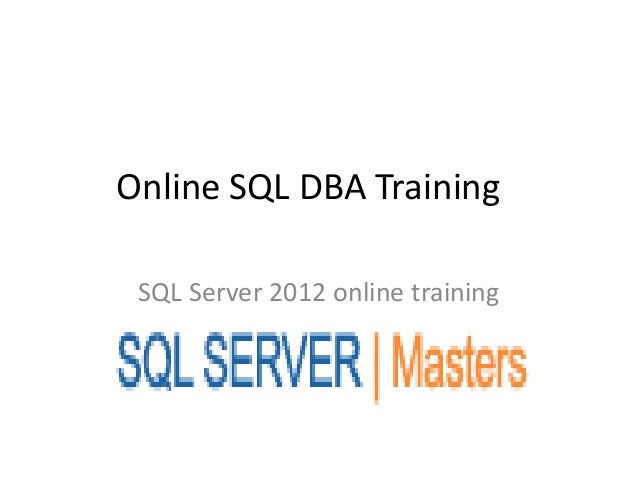 Online SQL DBA TrainingSQL Server 2012 online training