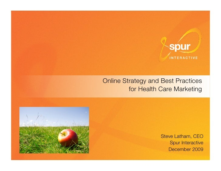 "Online Strategy and Best Practices""                                           for Health Care Marketing                   ..."