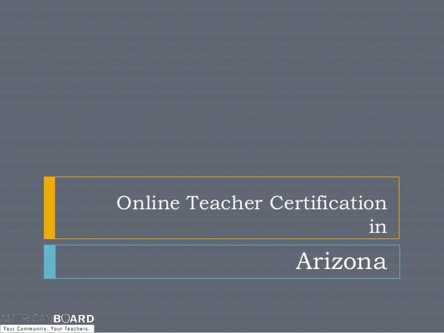 Online Teacher Certification in Arizona