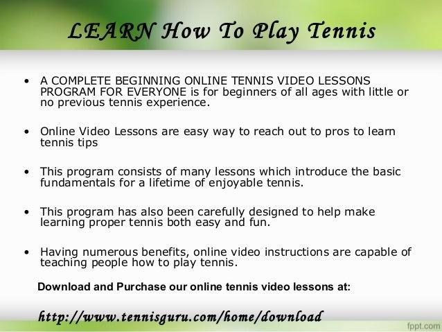 Tennis for beginners.