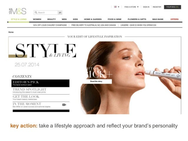 key action: take a lifestyle approach and reflect your brand's personality