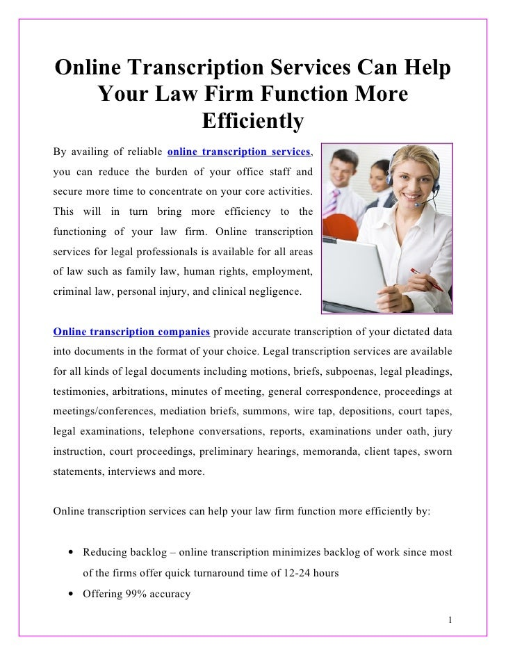 Online Transcription Services Can Help    Your Law Firm Function More              EfficientlyBy availing of reliable onli...