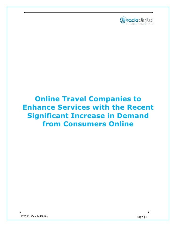 Online Travel Companies to Enhance Services with the Recent  Significant Increase in Demand      from Consumers Online©201...