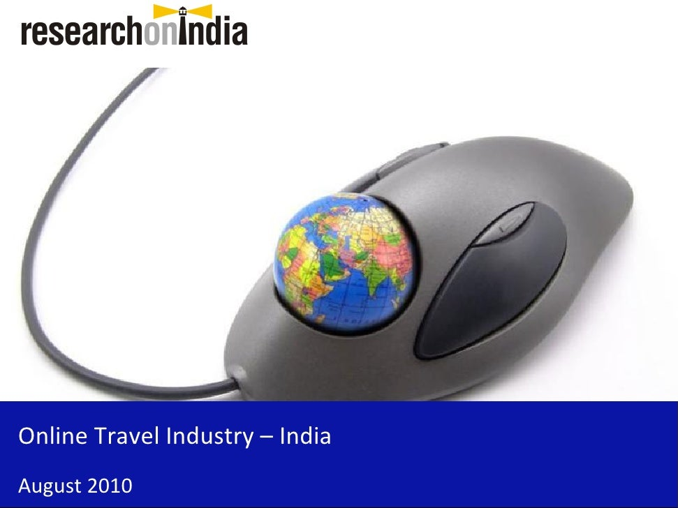 Online Travel Industry – India August 2010