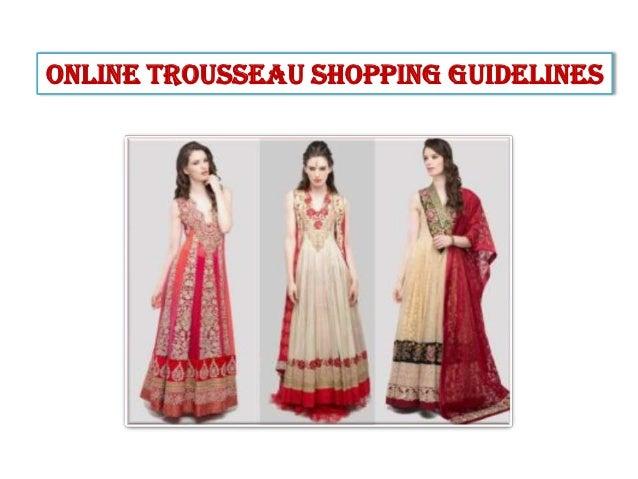 Online Trousseau Shopping Guidelines