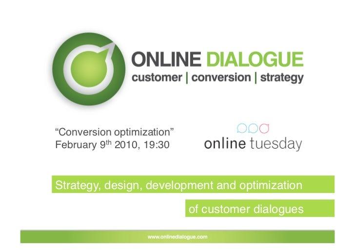 """Conversion optimization"" February 9th 2010, 19:30   Strategy, design, development and optimization                       ..."