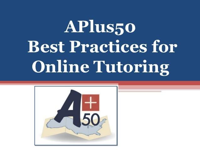 APlus50Best Practices forOnline Tutoring