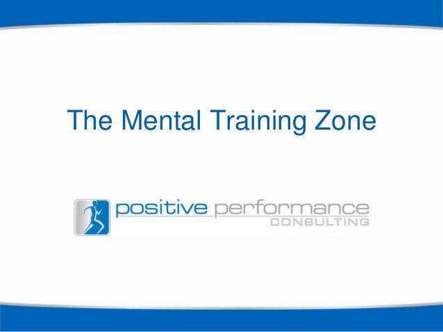 The Mental Training Zone