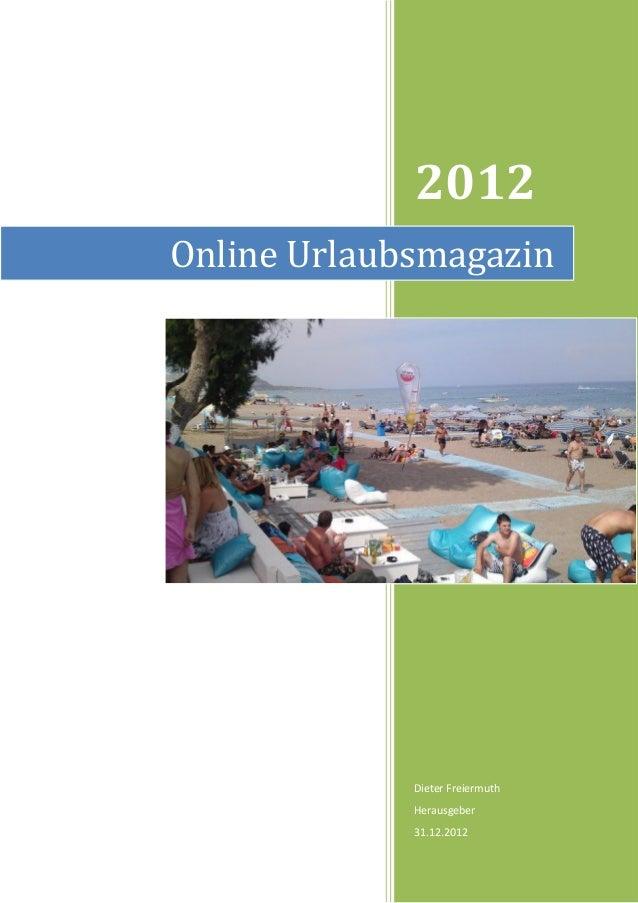 2012Online Urlaubsmagazin             Dieter Freiermuth             Herausgeber             31.12.2012