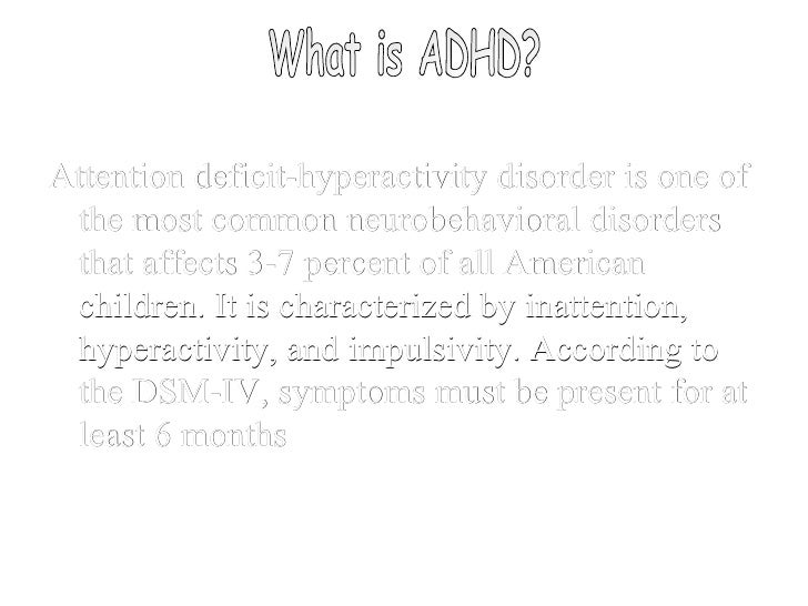 What is ADHD? Attention deficit-hyperactivity disorder is one of the most common neurobehavioral disorders that affects 3-...