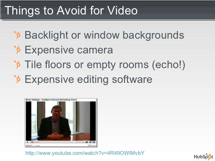 Things to Avoid for Video <ul><li>Backlight or window backgrounds </li></ul><ul><li>Expensive camera </li></ul><ul><li>Til...