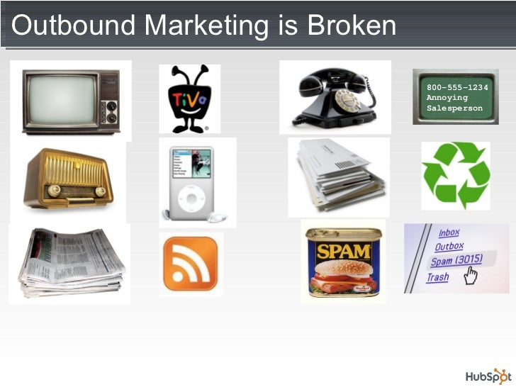 Outbound Marketing is Broken 800-555-1234 Annoying Salesperson