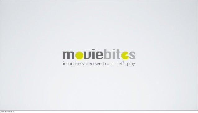 in online video we trust - let's playvrijdag 30 november 12