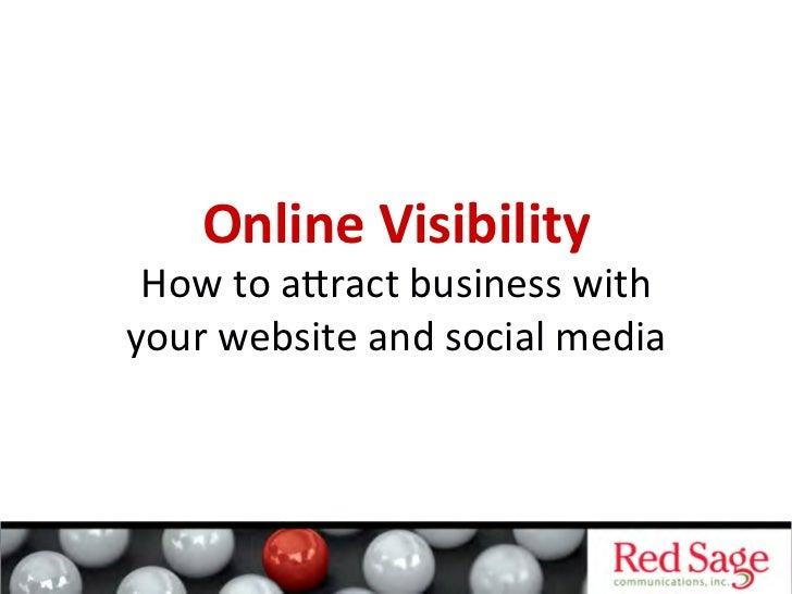 Online Visibility  How to aract business with your website and social media