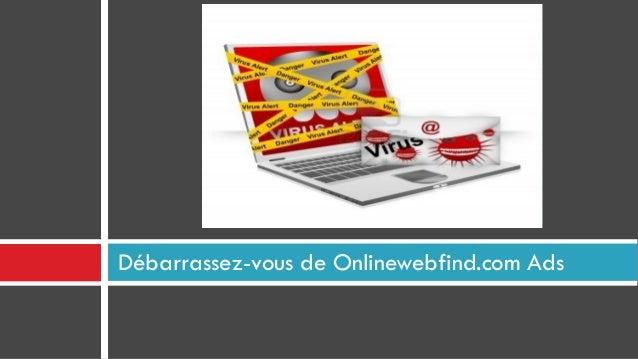 Débarrassez-vous de Onlinewebfind.com Ads