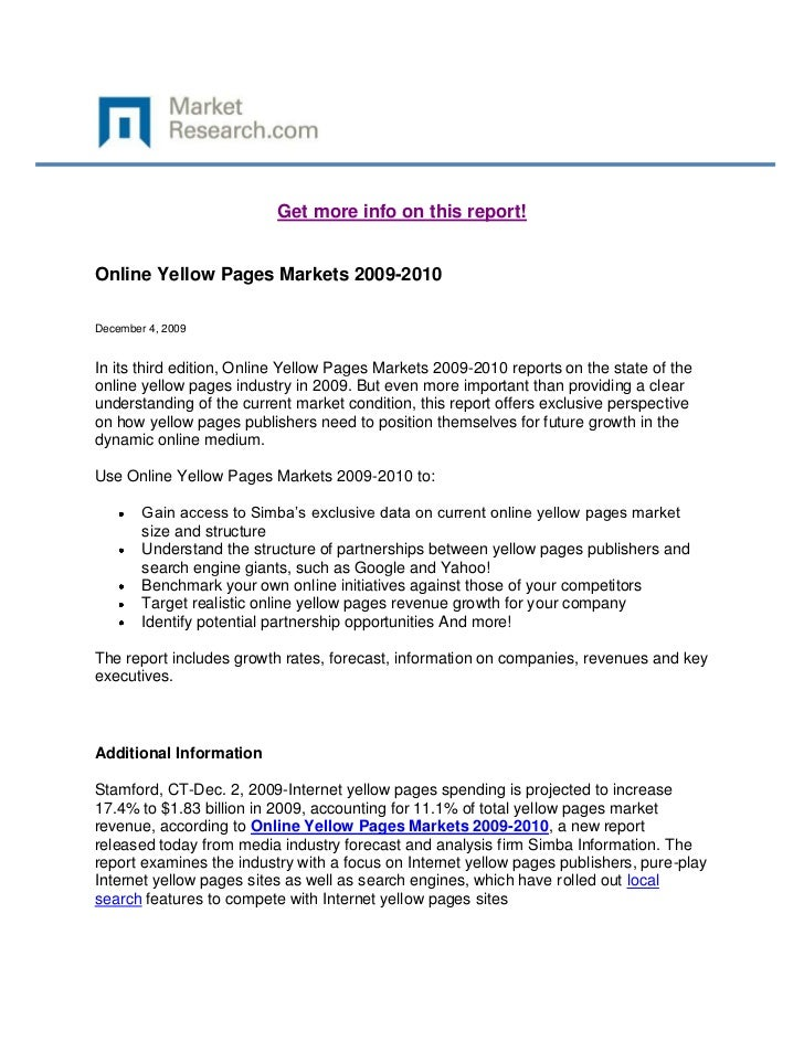 Get more info on this report!Online Yellow Pages Markets 2009-2010December 4, 2009In its third edition, Online Yellow Page...