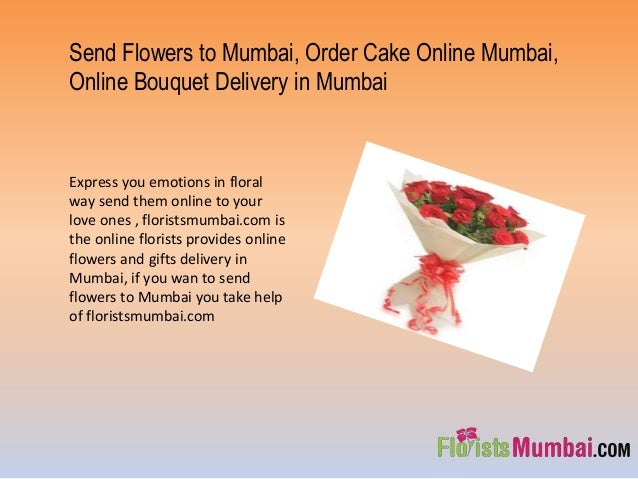 Send Flowers to Mumbai, Order Cake Online Mumbai, Online Bouquet Delivery in Mumbai Express you emotions in floral way sen...