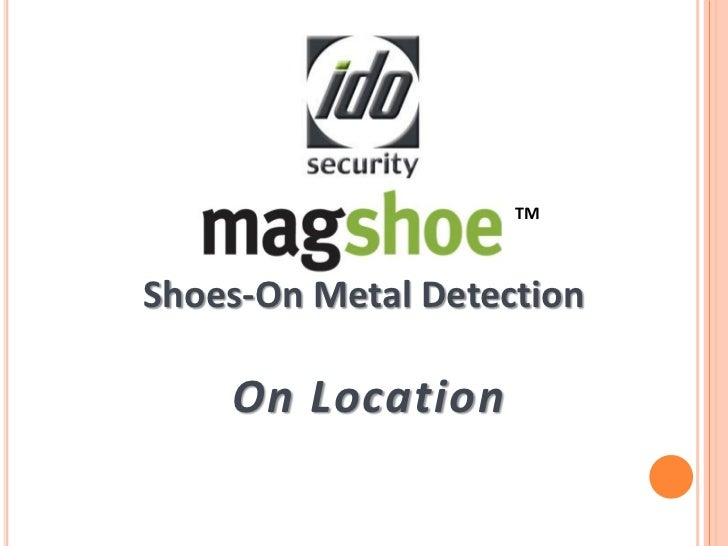 TMShoes-On Metal Detection    On Location