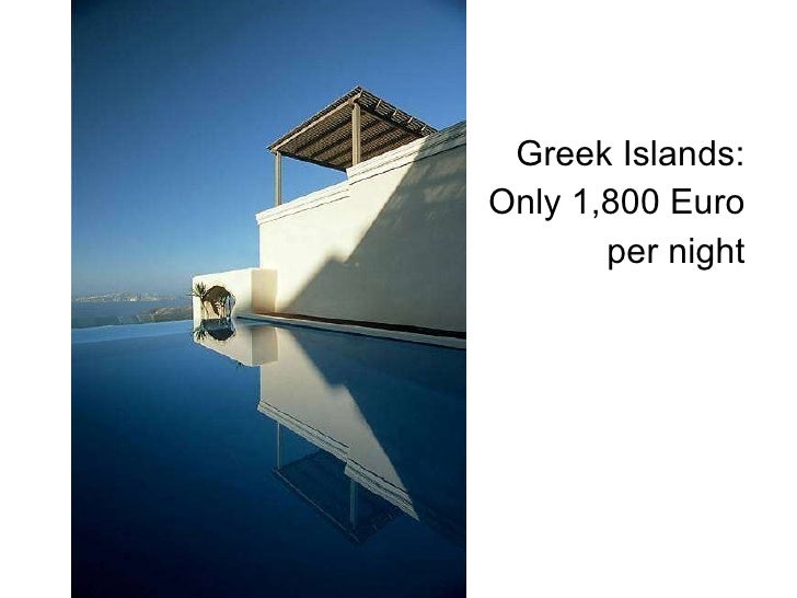 Greek Islands: Only 1,800 Euro per night