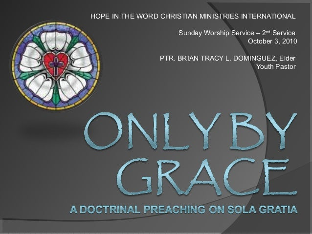 HOPE IN THE WORD CHRISTIAN MINISTRIES INTERNATIONAL Sunday Worship Service – 2nd Service October 3, 2010 PTR. BRIAN TRACY ...