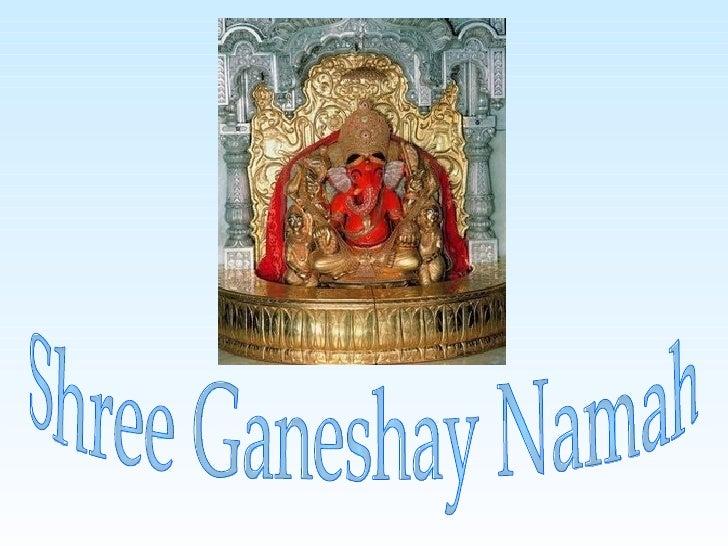 Shree Ganeshay Namah