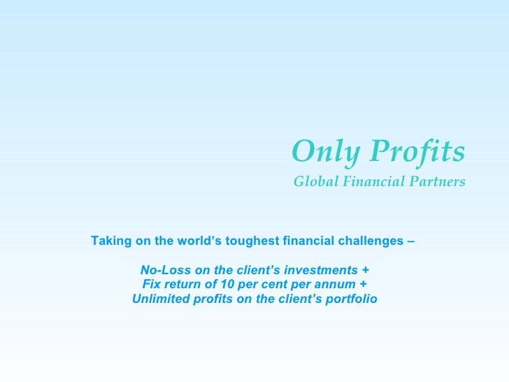 No loss only profit forex