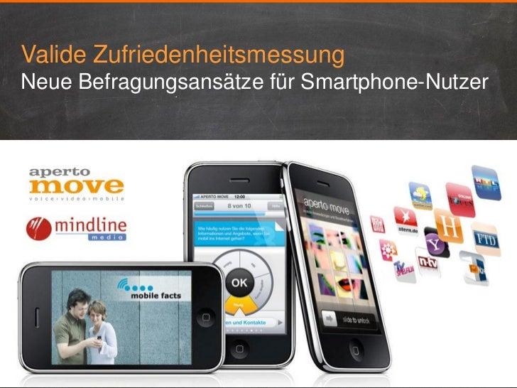 Valide ZufriedenheitsmessungNeue Befragungsansätze für Smartphone-Nutzer