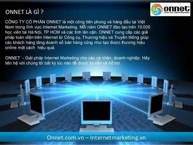 ONNET EDU - Đào tạo Internet Marketing chuyên nghiệp Slide 2