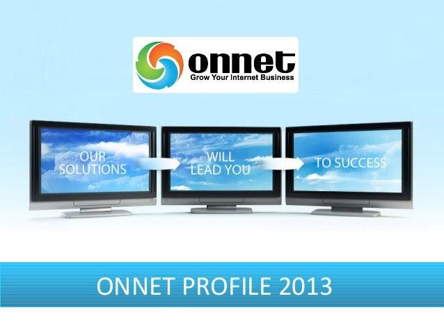 ONNET PROFILE 2013