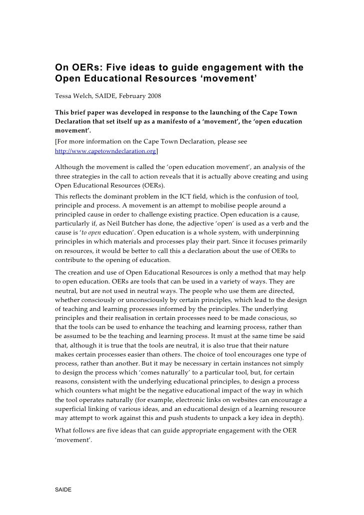 On OERs: Five ideas to guide engagement with theOpen Educational Resources 'movement'Tessa Welch, SAIDE, February 2008This...
