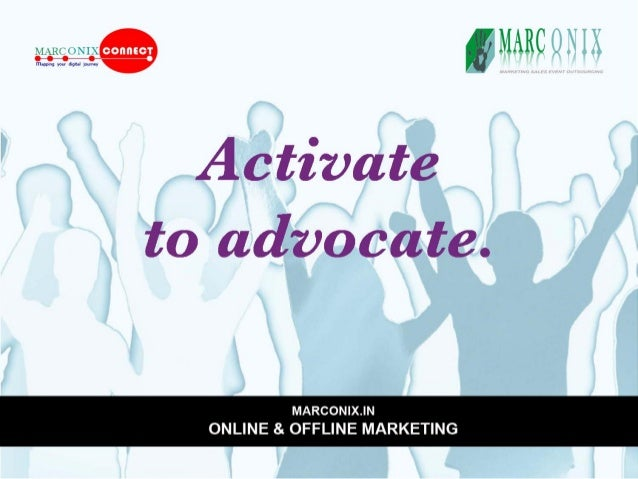 Q MARC I. ' N I      Activate to advocate.      MARcoNIx. IN ONLINE & OFFLINE MARKETING