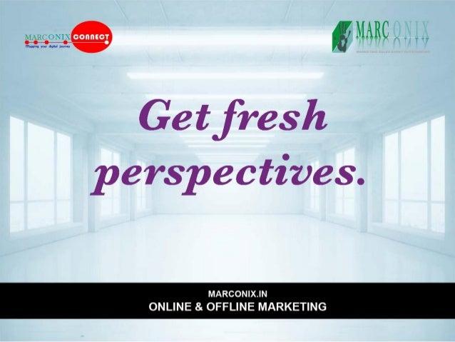 fiMARCA. ,,. ,     Get fresh  perspectives.   MMMMMM | X.| N ONLINE & OFFLINE MARKETING