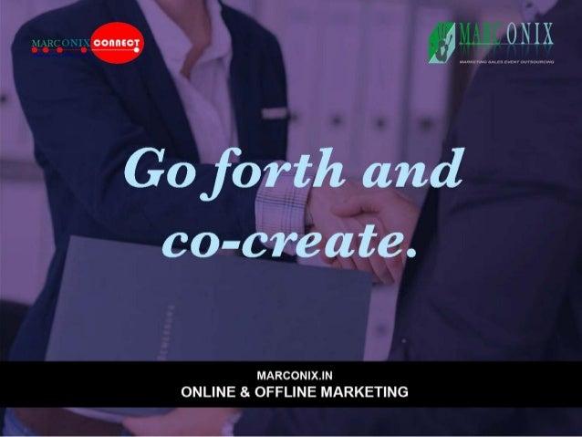 QQILIRCONIX  Go forth and  co-create.   MARCONlX. |N ONLINE & OFFLINE MARKETING