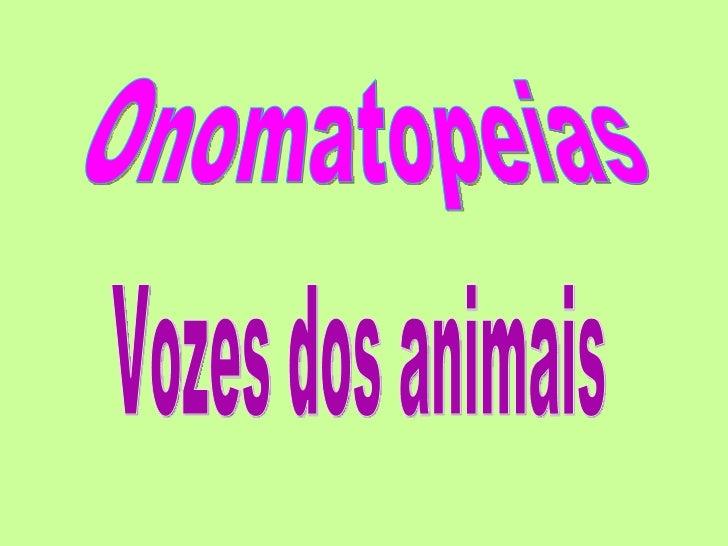 Vozes dos animais Onomatopeias
