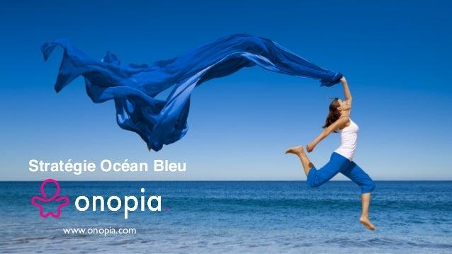 Stratégie Océan Bleu www.onopia.com