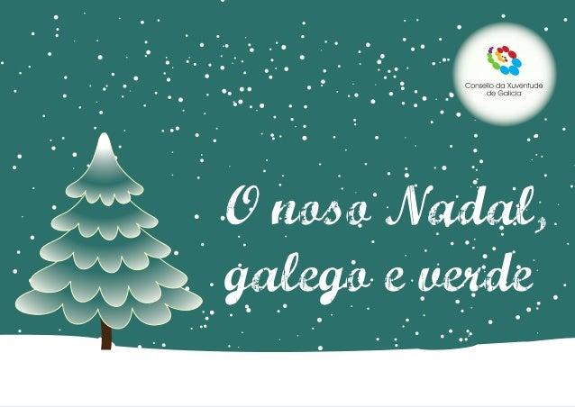O noso Nadal,galego e verde