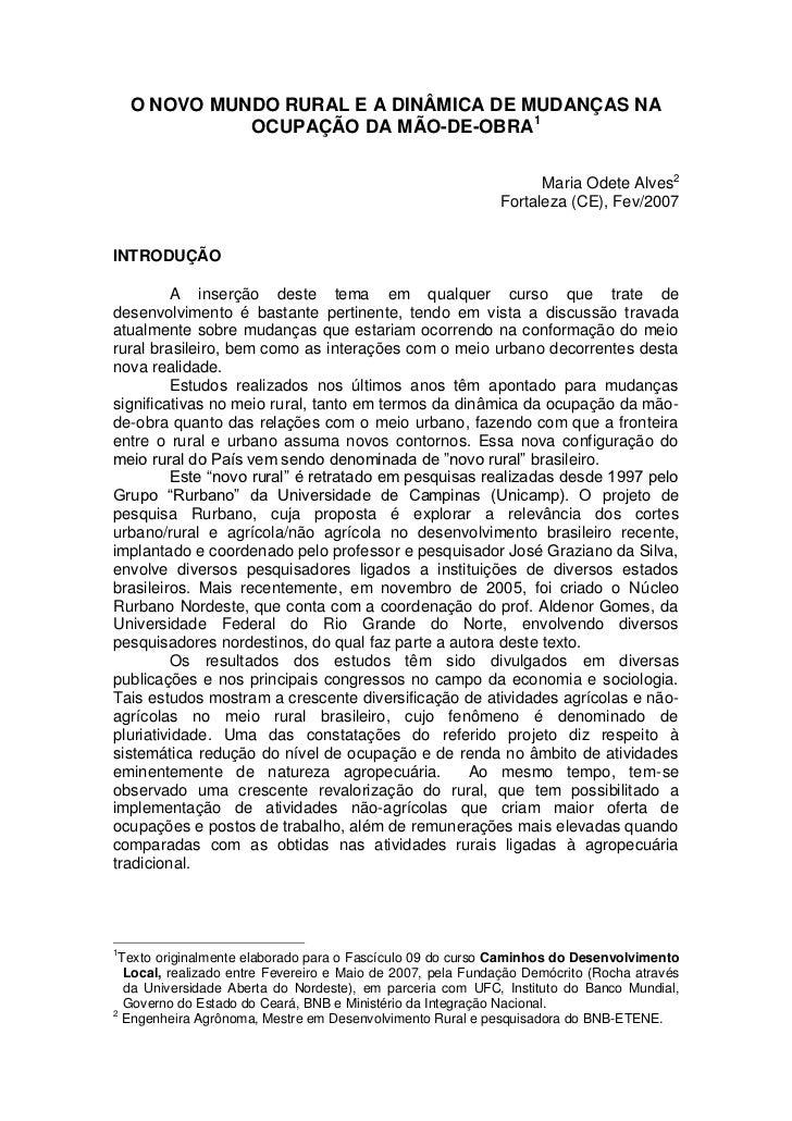 O NOVO MUNDO RURAL E A DINÂMICA DE MUDANÇAS NA              OCUPAÇÃO DA MÃO-DE-OBRA1                                      ...